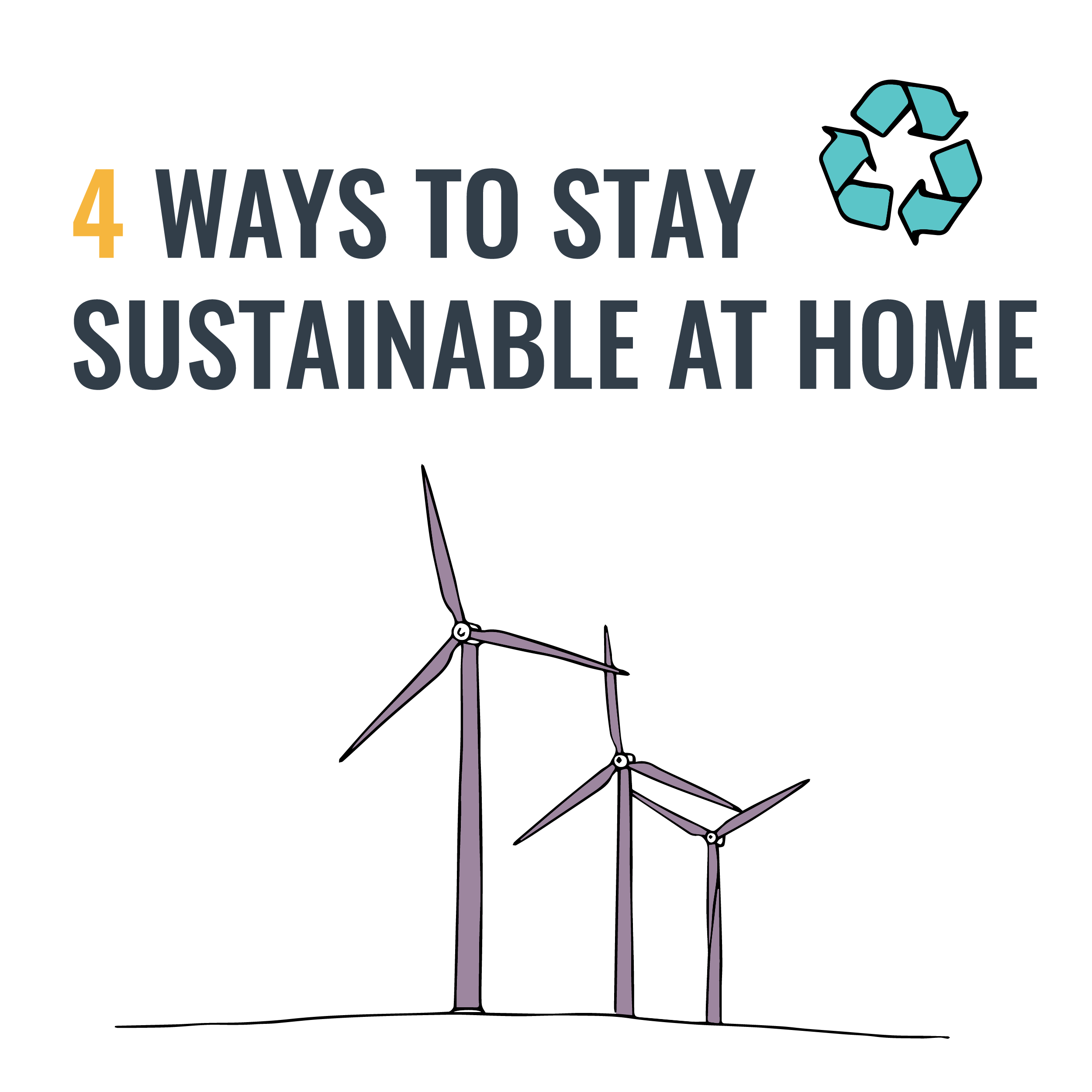 4 Ways to Be More Sustainable at Home